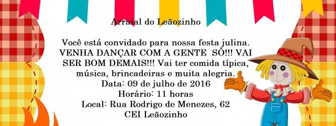 """FESTA JUNINA – """"CEI LEÃOZINHO"""" 09/07/2016  – 11:00 h."""